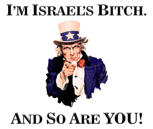 Uncle Sam is Israel's Bitch 3
